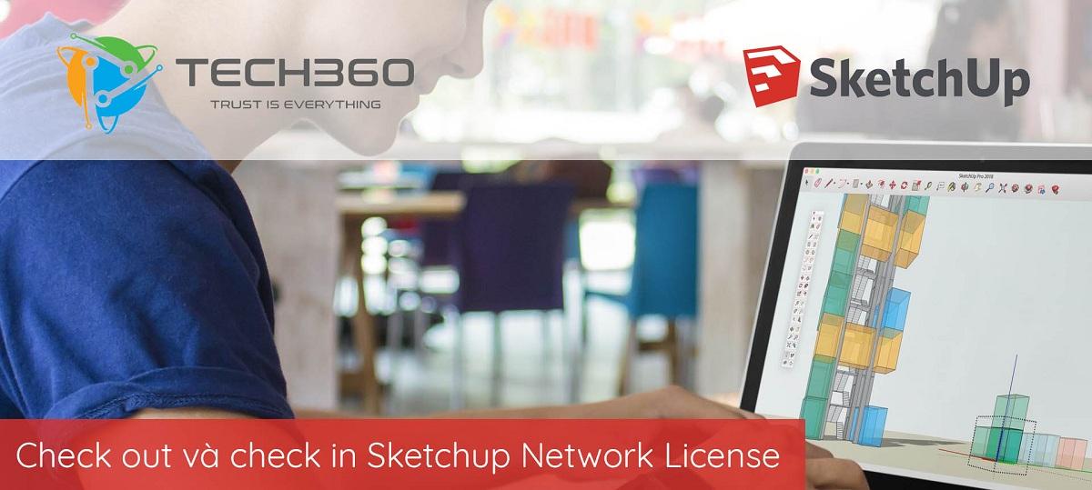 Hướng dẫn mượn hoặc trả License SketchUp để sử dụng ngoại tuyến
