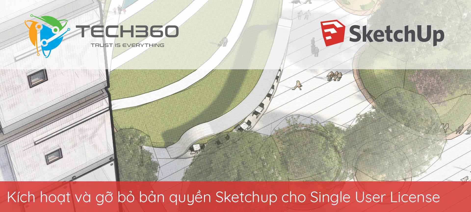 Hướng dẫn kích hoạt và gỡ bỏ bản quyền SketchUp