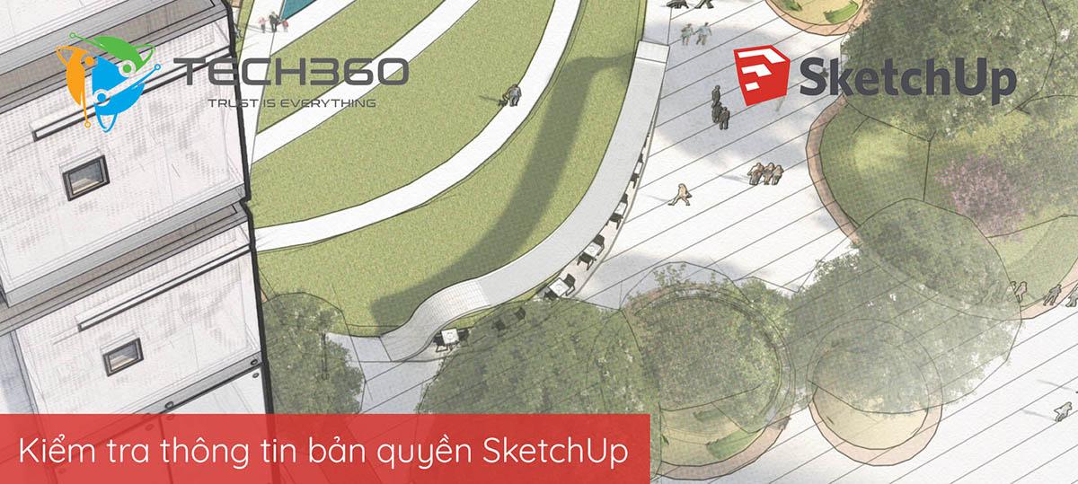 kiem tra ban quyen SketchUp, check license SketchUp